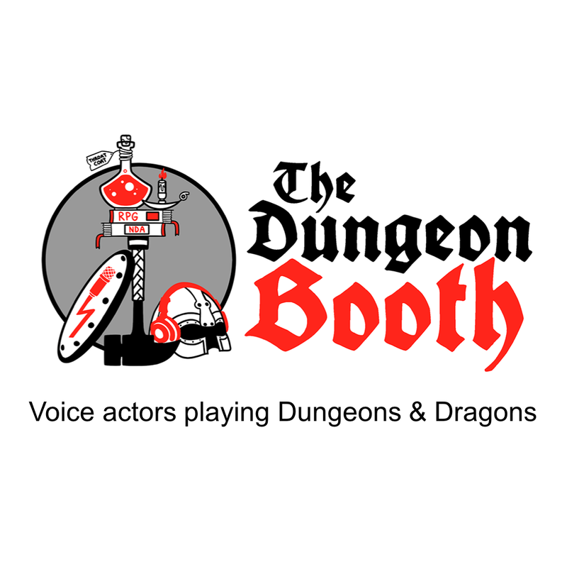 The Dungeon Booth, Dungeons & Dragons, Dnd, roleplay, voice acting